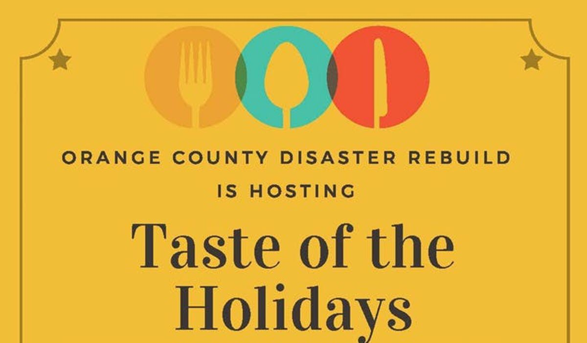 Orange County Disaster Rebuid Hosting Taste of the Holidays