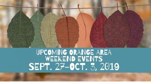 Upcoming Orange Area Events Oct. 3-10, 2019