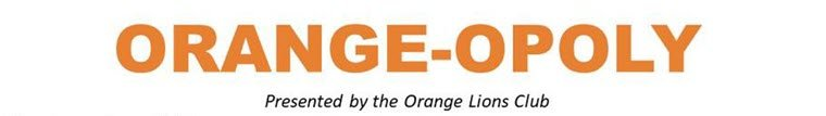 Lions Club Bringing Orange-Opoly Back to Orange