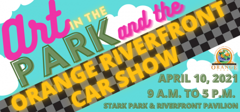 Art in the Park Date to Run Concurrently with Orange Riverfront Car Show